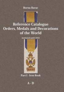 Reference Catalogue Orders, Medals and Decorations of the World – Part I