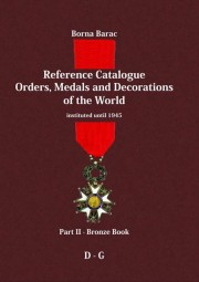 Reference Catalogue Orders, Medals and Decorations of the World – Part II, Bronze book