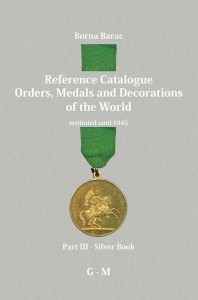 Reference Catalogue Orders, Medals and Decorations of the World – Part III, Silver book